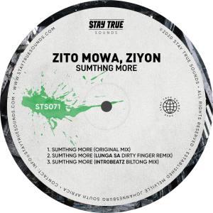 Zito Mowa, Ziyon – Sumthng More