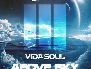 Vida-soul – Above Sky (Original Mix)