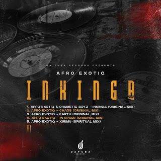 Afro Exotiq & Drumetic Boyz – Inkinga (Original Mix)