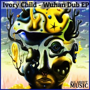 Ivory Child – Wuhan Dub