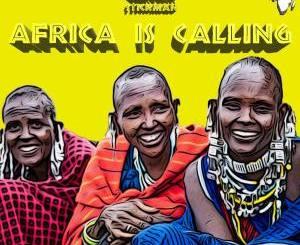 Kek'Star & Stickman – Africa Is Calling