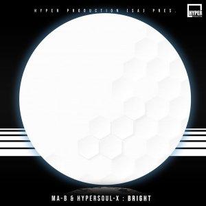 Ma-B & HyperSOUL-X – Bright