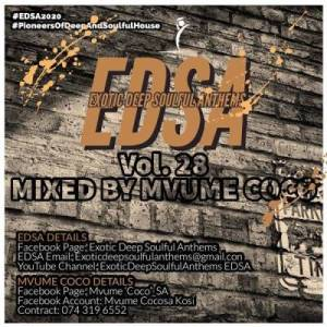 Mvume Coco – Exotic Deep Soulful Anthems Vol. 28 Mix