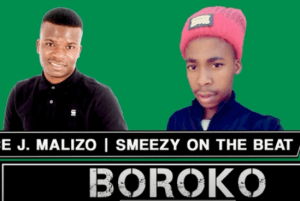 Prince J.Malizo & Smeezy – Boroko (On the Beat Original)