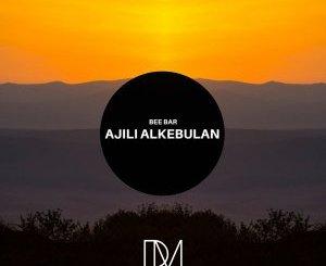 Beebar – Ajili Alkebulan