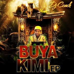 DJ Coach – Buya Kimi