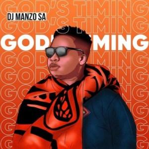 DJ Manzo SA – God's Timing