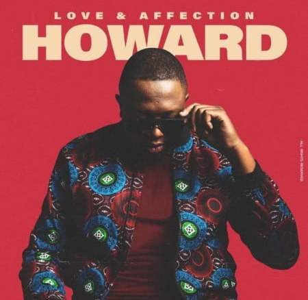Howard – Love & Affection