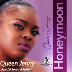 Queen Jenny – Honeymoon Ft. Dj Sunco & Mukosi
