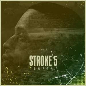 SUPTA – Stroke 5 (Original Mix)