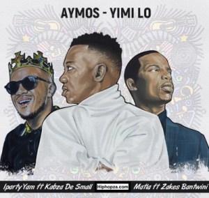 Aymos – iParty Yami Ft. Kabza De Small