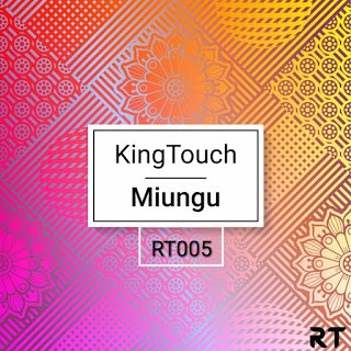 KingTouch – Miungu