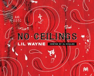 Lil Wayne – No Ceilings 3