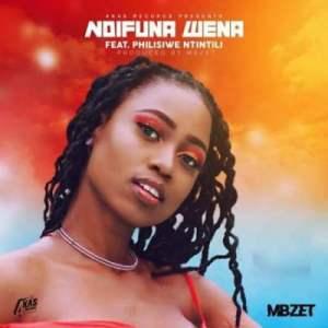 MBzet – Ndifuna Wena Ft. Philisiwe Ntintili