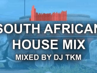 DJ TKM – South African House Mix 25 December 2020