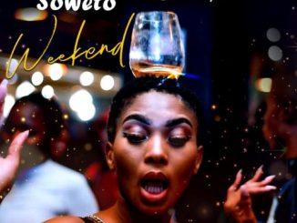 Samthing Soweto & De Mthuda – Weekend