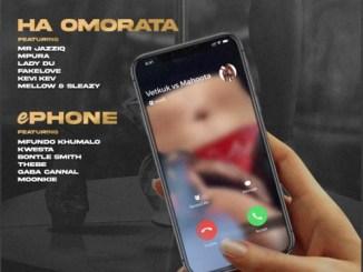 Vetkuk & Mahoota – Ha Omorata Ft. Mr Jazziq, Mpura, Lady Du, FakeLove, Kevi Kev & Mellow & Sleazy