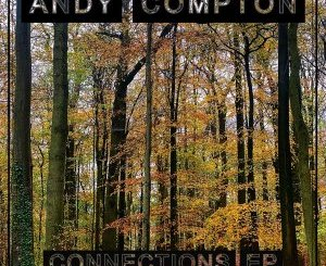 Andy Compton – Connections