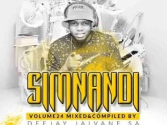 DJ Jaivane – Simnandi Vol 24 Mix (Welcoming 2021)