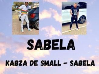 Kabza De Small – Sabela (Unreleased)