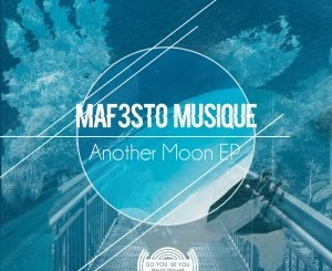 Maf3sto Musique – Another Moon