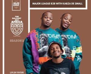 Major League Djz & Kabza De Small – Amapiano Live Balcony Mix Africa B2B