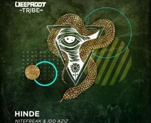 Nitefreak & Idd Aziz – Hinde (Original Mix)
