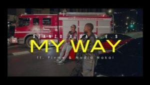 Stanzo & Da L.E.S – My Way Ft. Flvme & Nadia Nakai