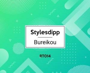 Stylesdipp – Bureikou