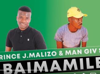 Prince J.Malizo & Man Giv SA – Baimamile (Original Mix)