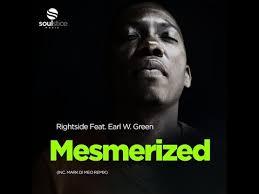 Rightside – Mesmerized Ft. Earl W. Green (Mark Di Meo Remix)