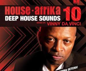 Vinny Da Vinci – Deep House Sounds Volume 10