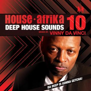 Vinny Da Vinci – Deep House Sounds Volume 10