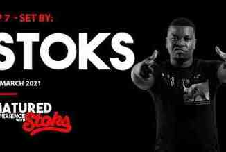DJ Stoks – Matured Experience with Stoks (Episode 7)
