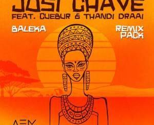Josi Chave, Cuebur & Thandi Draai – Baleka (Remix Pack)