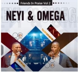 Neyi Zimu & Omega Khunou – Rea Ho Boka (Friends In Praise)