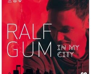 Ralf GUM – In My City (Album 2014)