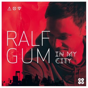 Ralf GUM – In My City (Album 2014)