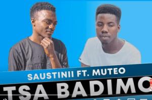 Saustinii – Tsa Badimo Ft. Muteo (Original Mix)