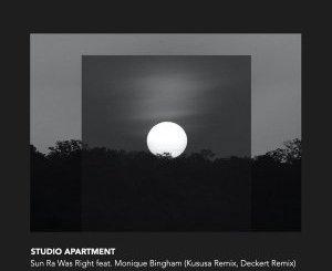 Studio Apartment & Monique Bingham – Sun Ra Was Right (Kususa Remix)