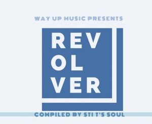 VA – Revolver (Compiled by STI T's Soul)