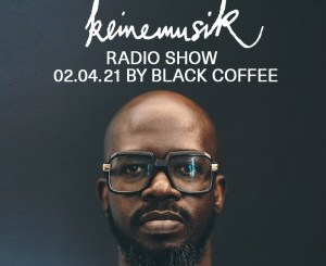 Black Coffee – Keinemusik Radio Show Mix (02.04.2021)