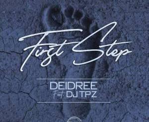 Deidree – First Step (feat. DJ TPZ) [Teardrops Cover]