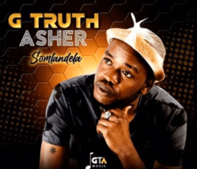 G Truth Asher – Somlandela (Amapiano Gospel)