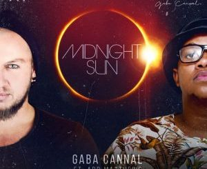 Gaba Cannal – Midnight Sun (feat. Ard Matthews)