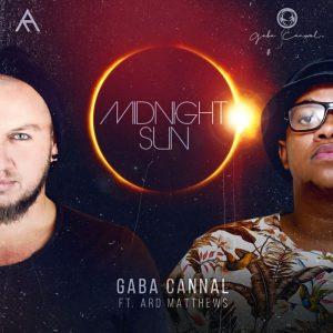 Gaba Cannal – Midnight Sun (feat. Ard Matthews)