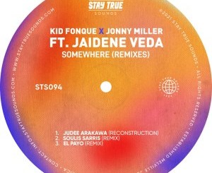 Kid Fonque & Jonny Miller – Somewhere (Remixes) (feat. Jaidene Veda)