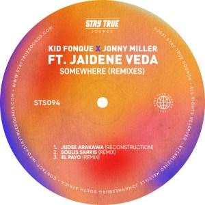 Kid Fonque & Jonny Miller – Somewhere (Remixes) (feat. Jaidene Veda)