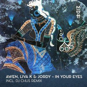Awen, Liva K & Jordy – In Your Eyes