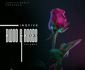 InQfive – Blood & Roses (Vol.2)
